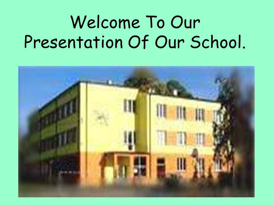 Location Of Our School: Filaretów 9 Street 42-400 Zawiercie School is in the South of Poland