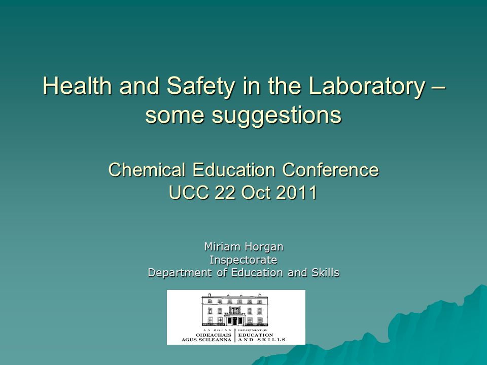 27/03/2015 Miriam Horgan, Department of Education and Skills Discontinued Use of Chemicals – Substances of very high concern  Circular 0014/2011 –Sodium Chromate, Sodium Dichromate, Potassium Chromate, Potassium Dichromate, Ammonium Dichromate, Copper Chromate, Copper(II) Dichromate and all other chromium(VI) compounds; –Cobalt(II) Chloride, Cobalt(II) Nitrate and all other Cobalt(II) compounds; any other chemically related compounds –Use of cobalt chloride paper should also cease.