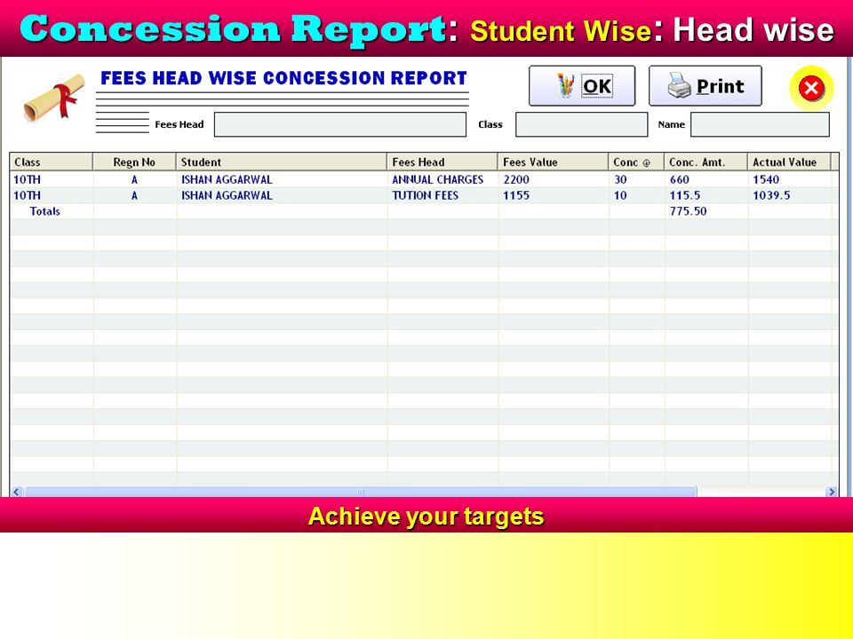 Concession Report : Student Wise : Head wise Achieve your targets