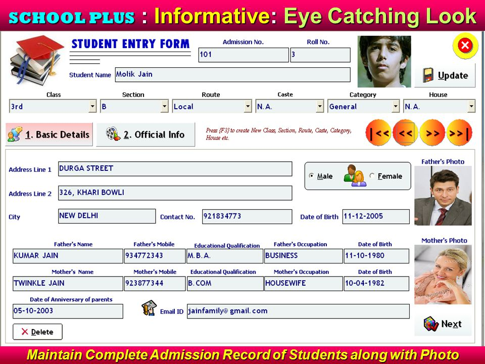 Address Book : Fast Search : Advance Filter Technology Easy to maintain and Search Birthday's of Students Find any record by Name, Adm.