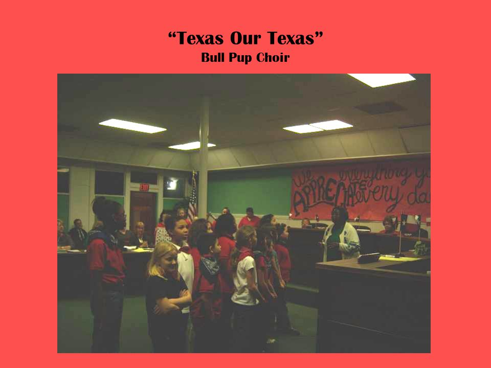 Texas Our Texas Bull Pup Choir