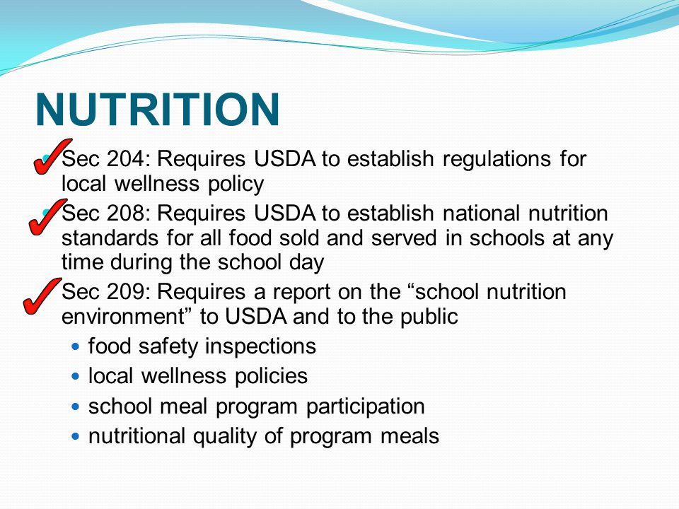 NUTRITION Sec 201: Adds 6 cents increase in lunch reimbursement Sec 202: Requires schools to offer fluid milk that is consistent with the Dietary Guidelines Sec 203: Requires fresh water be available for free at meal times