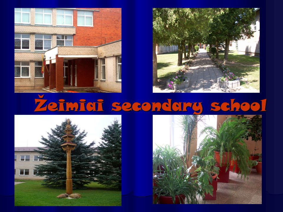 Our school is not big, but it is very nice.It was build in 1557.