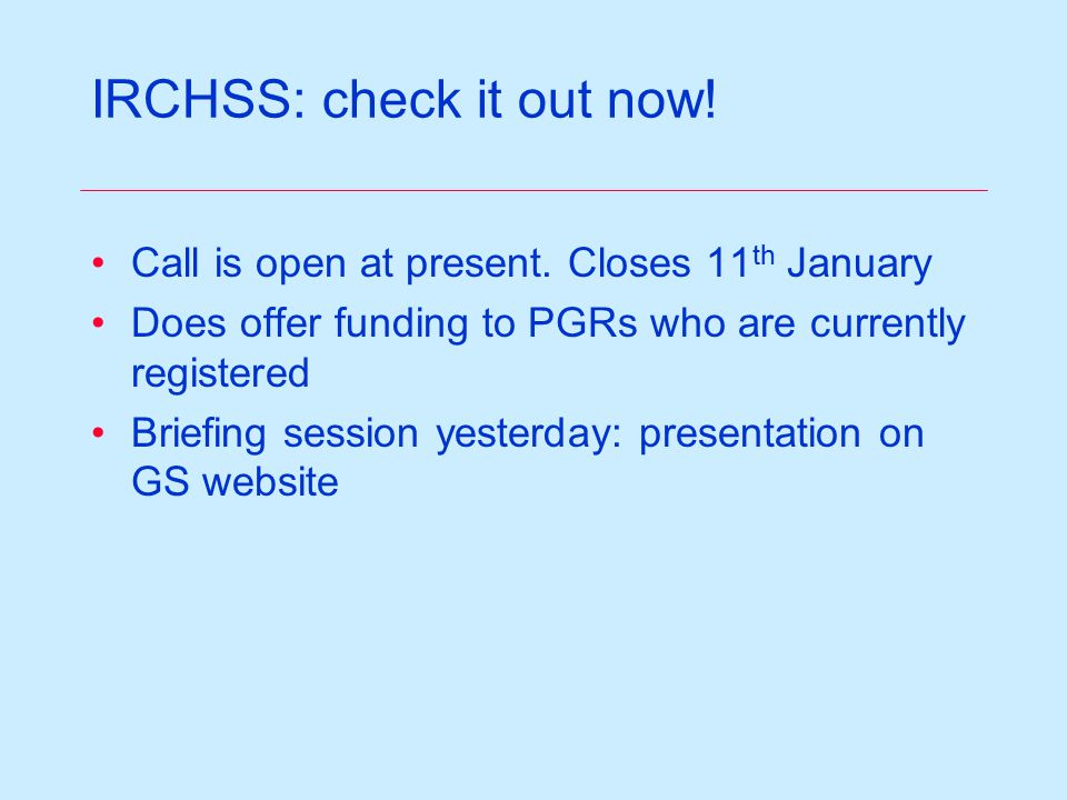 IRCHSS: check it out now. Call is open at present.
