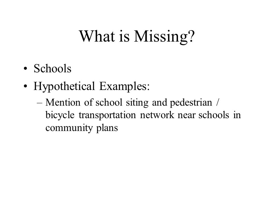 What is Missing.