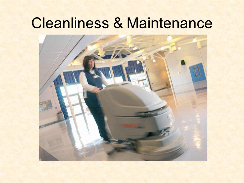 Cleanliness & Maintenance