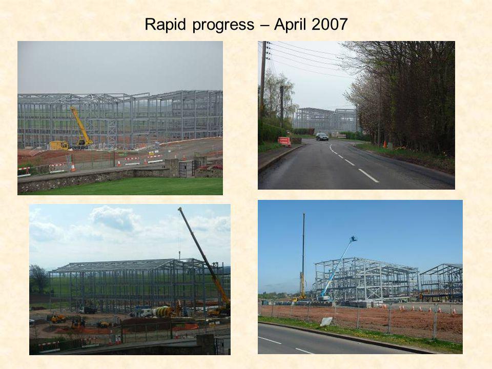 Rapid progress – April 2007