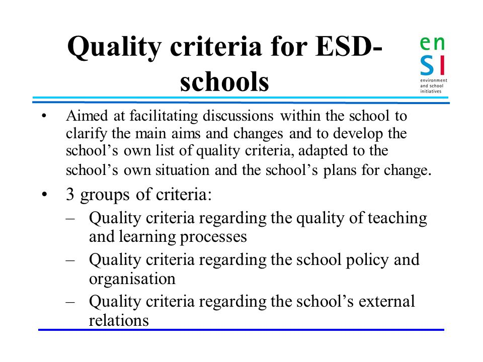 Why focusing on 'Quality criteria'.