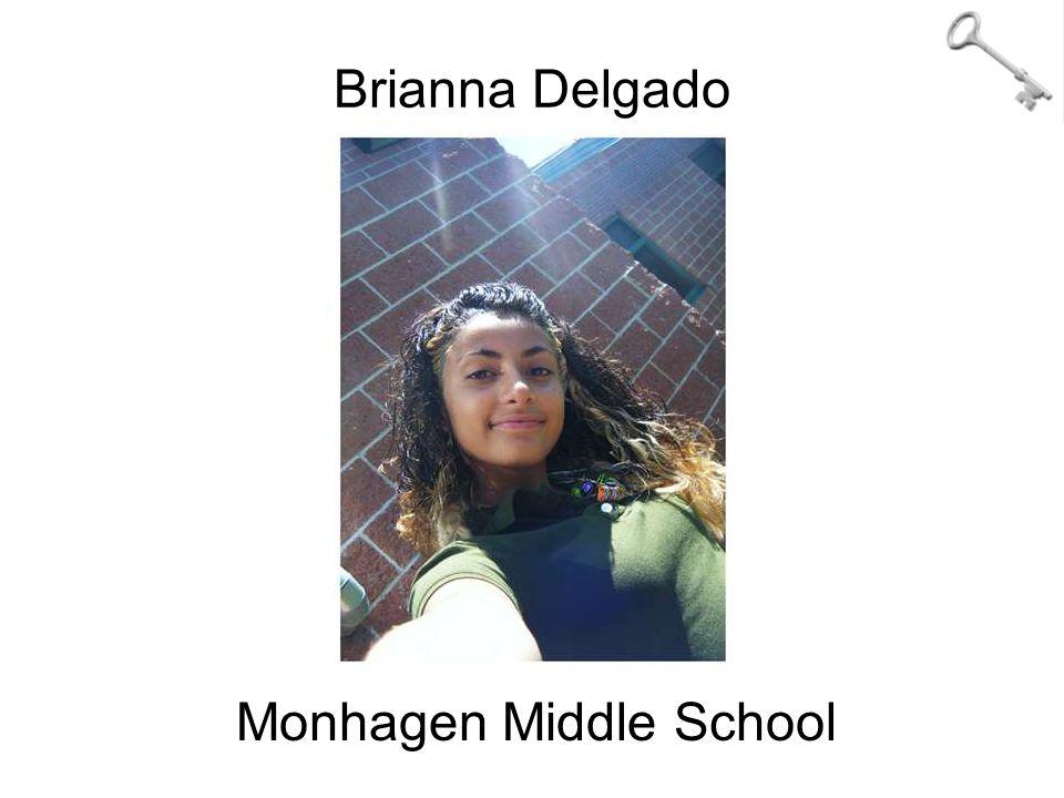 Brianna Delgado Monhagen Middle School