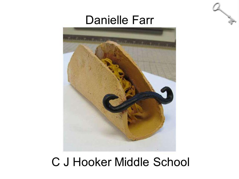 Danielle Farr C J Hooker Middle School