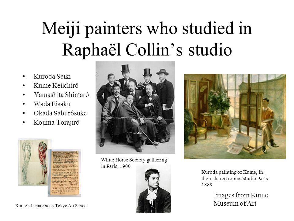 Meiji painters who studied in Raphaël Collin's studio Kuroda Seiki Kume Keiichirô Yamashita Shintarô Wada Eisaku Okada Saburôsuke Kojima Torajirô Imag