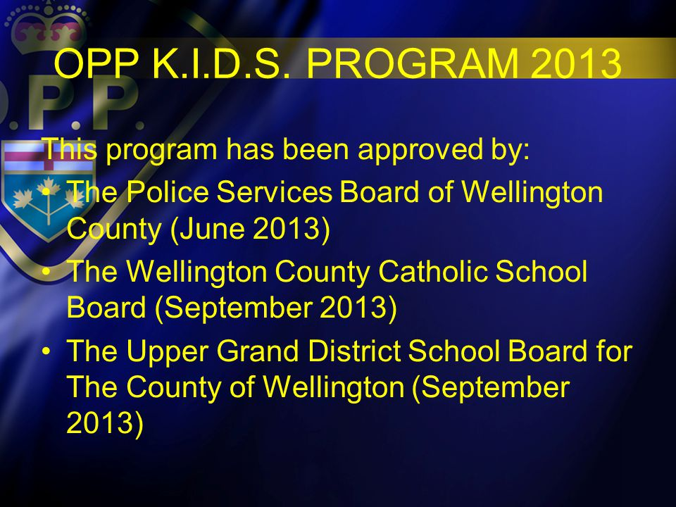 Upon completion of the OPP K.I.D.S Program in the fall there will be an evaluation period conducted.