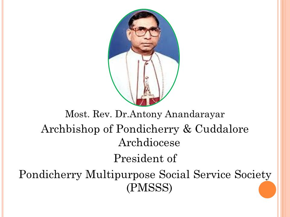  PMSSS is a Registered Society under the Indian Societies Registration Act 1860 in 1977.