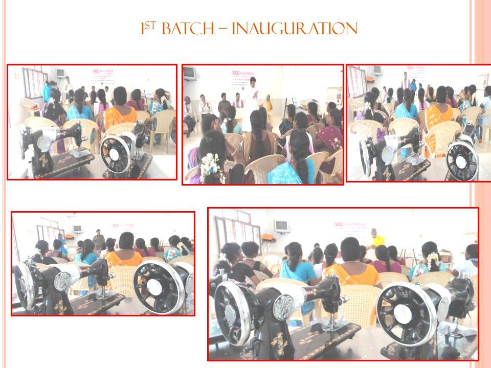 1 st Batch – Inauguration