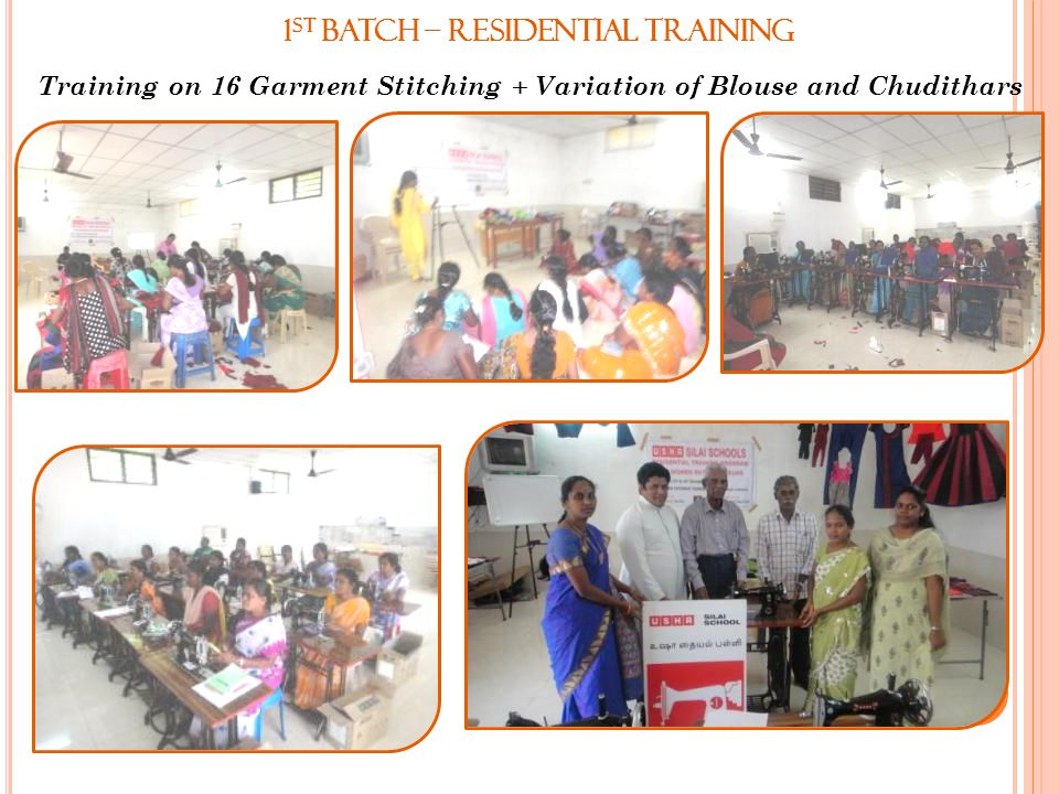 1 st Batch – Residential Training Training on 16 Garment Stitching + Variation of Blouse and Chudithars