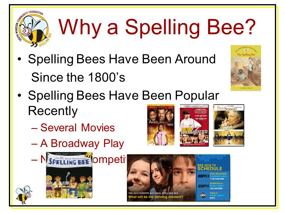 Why a Spelling Bee.