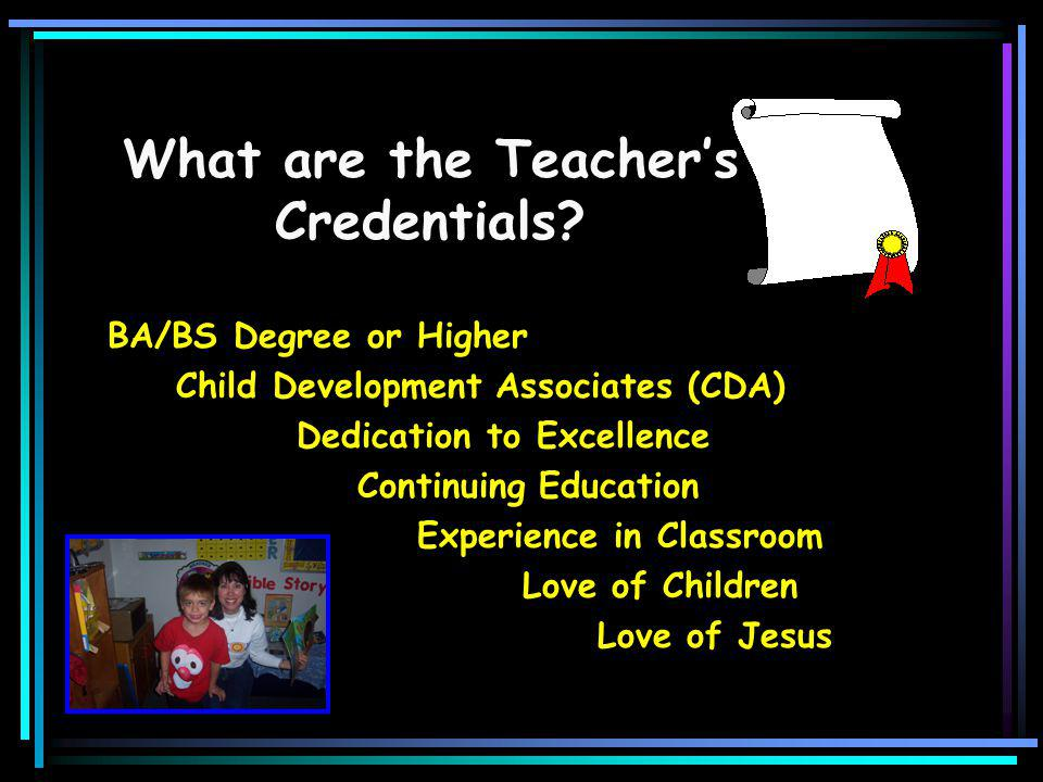 What are the Teacher's Credentials.