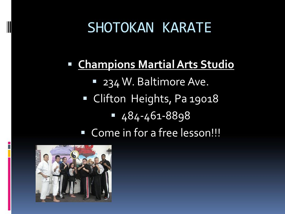 SHOTOKAN KARATE  Champions Martial Arts Studio  234 W.