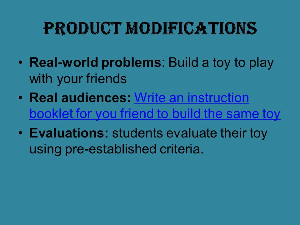 Content modification Abstraction: What is a toy. What kinds of toys are there.