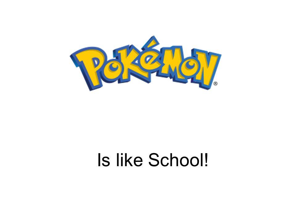Is like School!