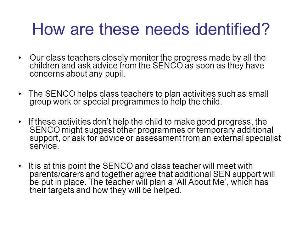 Funding for SEN General SEN funding: All schools have an allocation of funding to meet the needs of pupils with SEND.
