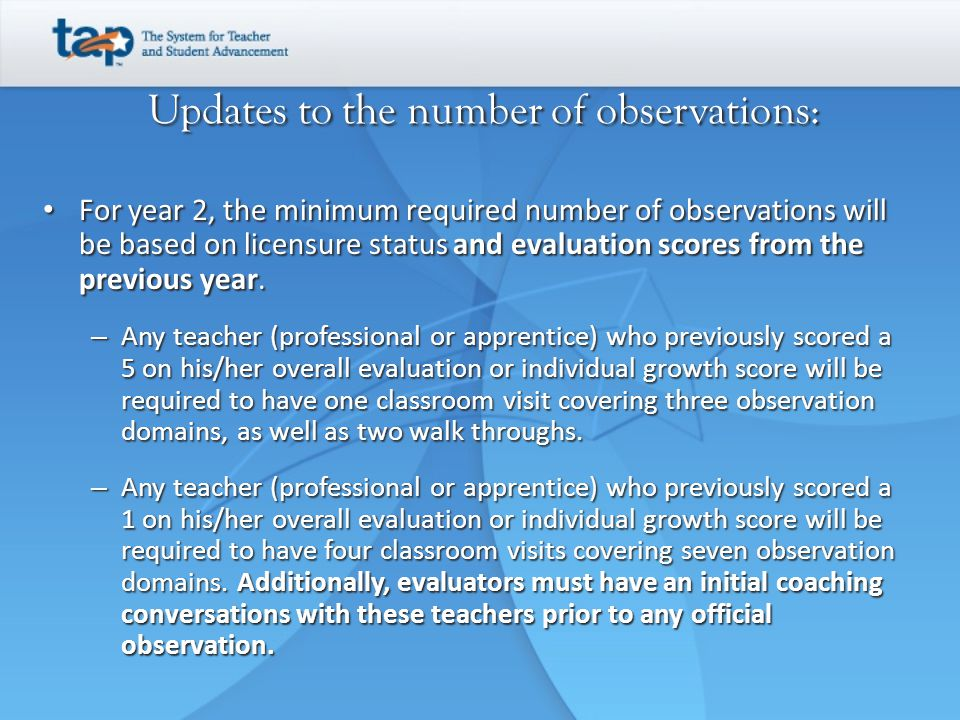 Updates to the number of observations: For year 2, the minimum required number of observations will be based on licensure status and evaluation scores from the previous year.