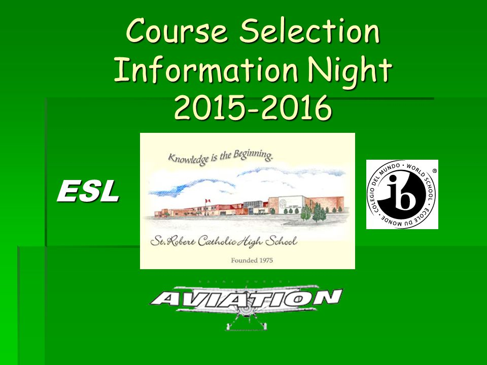 Course Selection Information Night 2015-2016 ESL