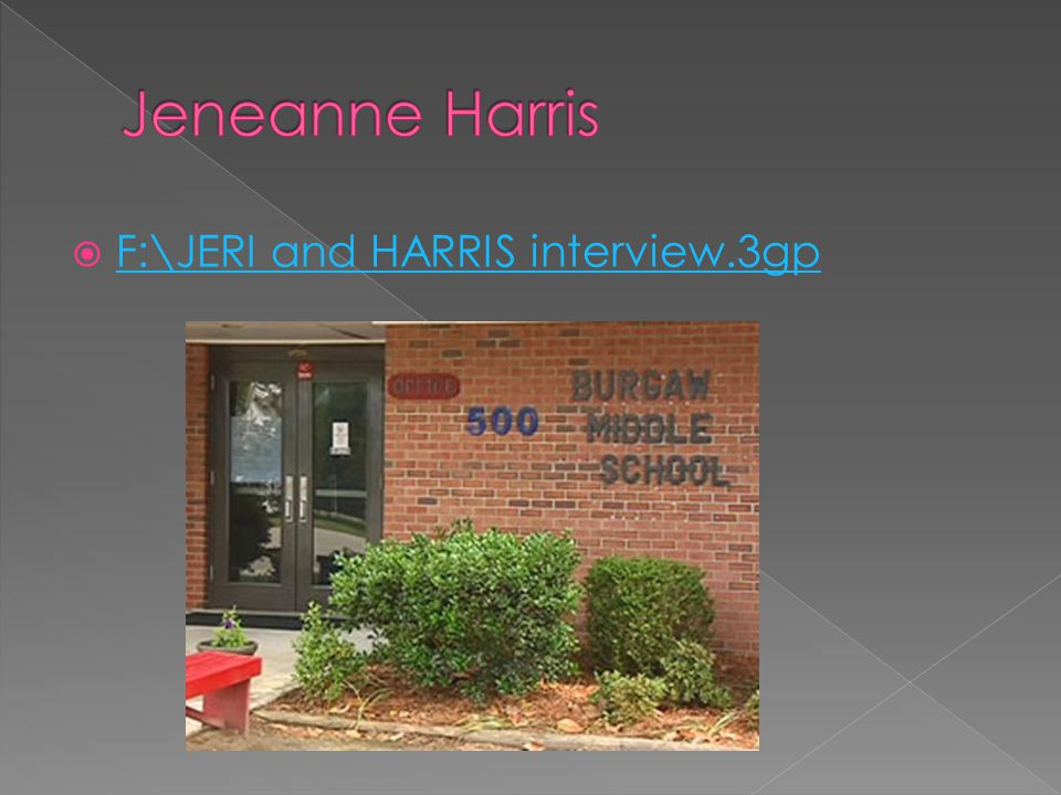  F:\JERI and HARRIS interview.3gp F:\JERI and HARRIS interview.3gp