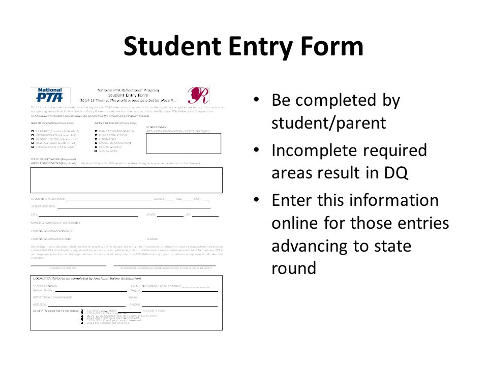 Student Entry Form Be completed by student/parent Incomplete required areas result in DQ Enter this information online for those entries advancing to