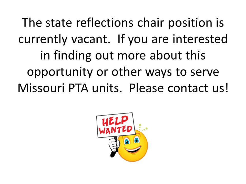 The state reflections chair position is currently vacant.