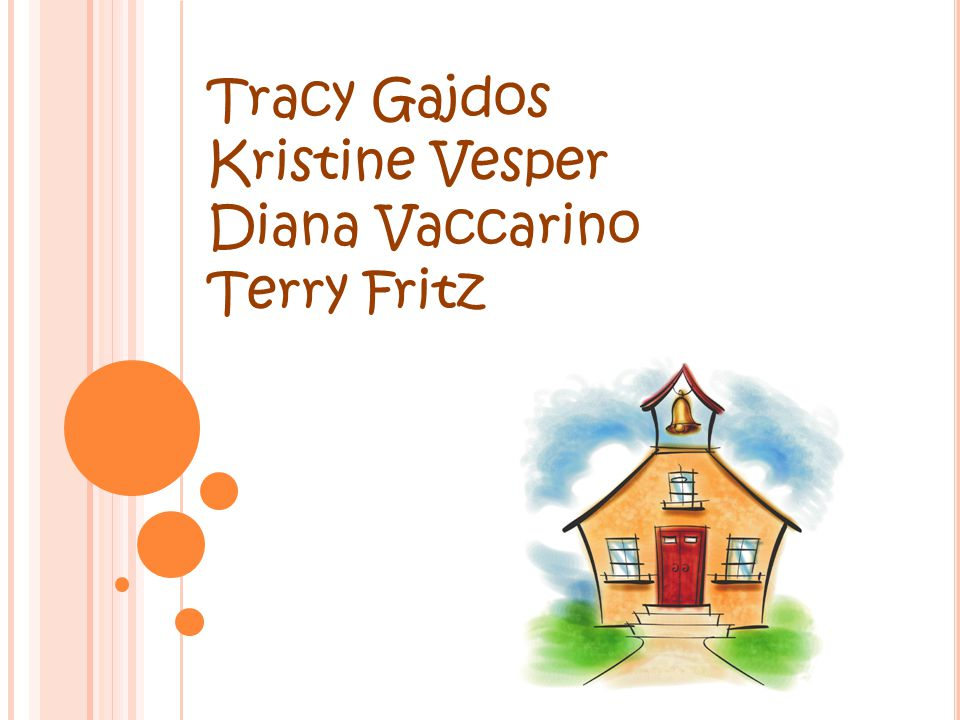 Tracy Gajdos Kristine Vesper Diana Vaccarino Terry Fritz