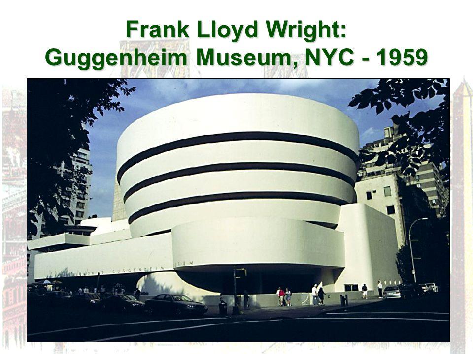 Frank Lloyd Wright: Guggenheim Museum, NYC - 1959