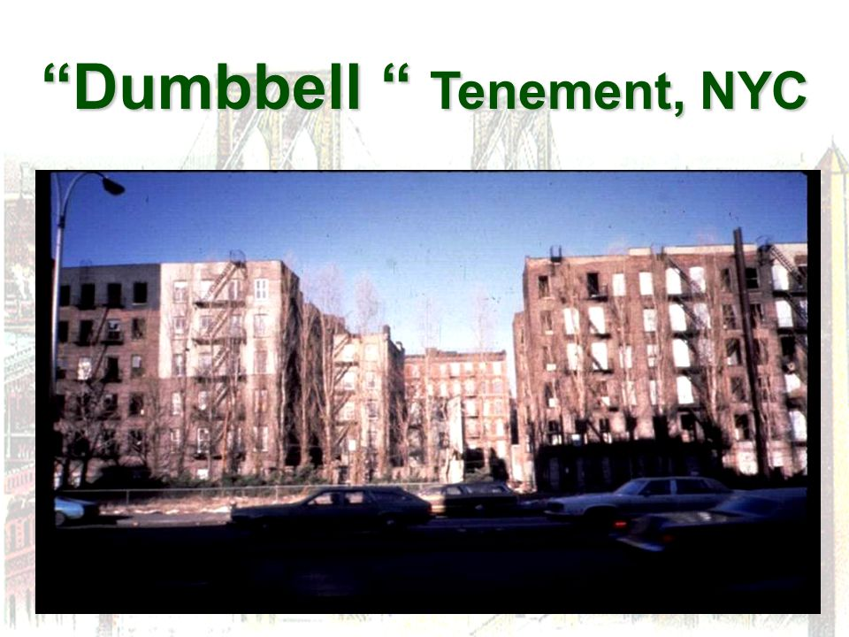 Dumbbell Tenement, NYC