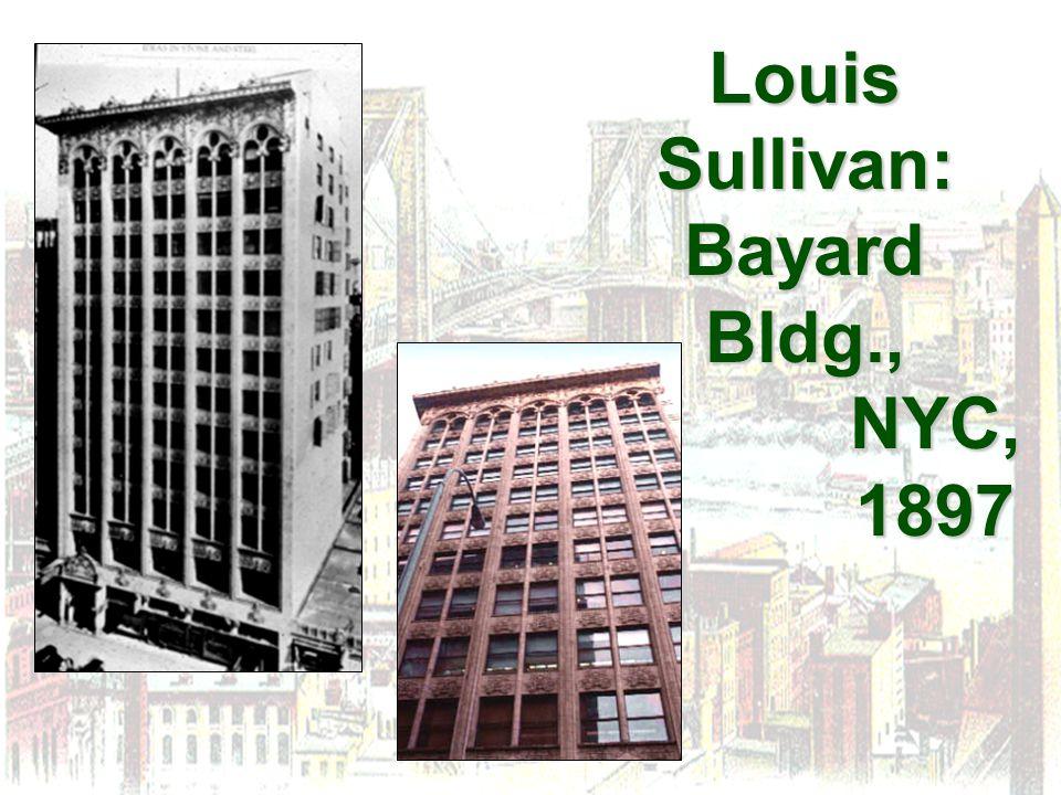 Louis Sullivan: Bayard Bldg., NYC, 1897