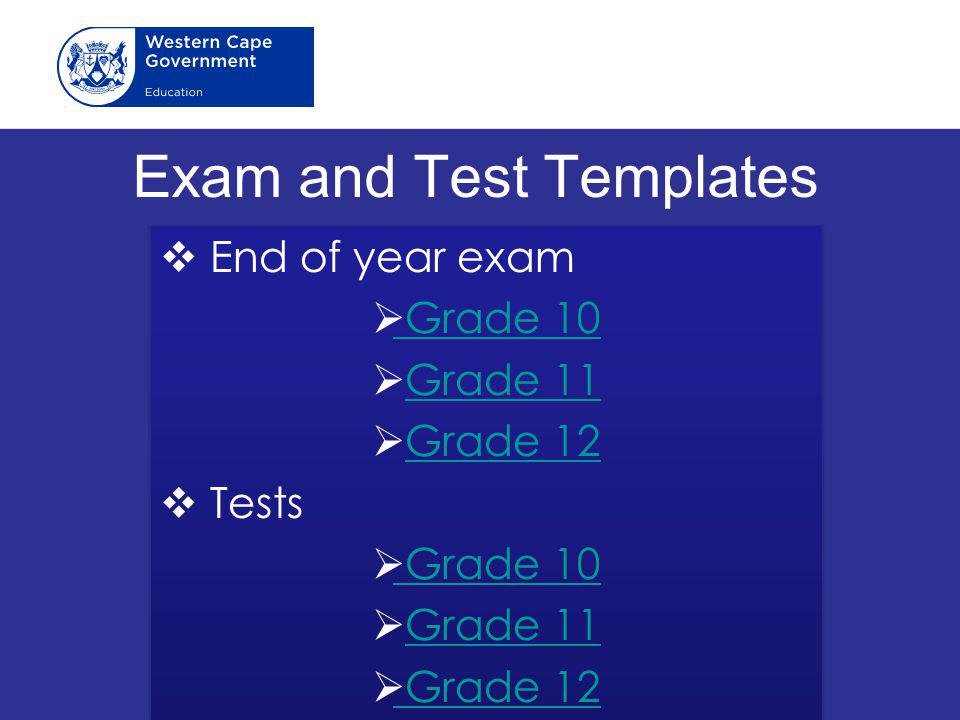 Exam and Test Templates  End of year exam  Grade 10 Grade 10  Grade 11Grade 11  Grade 12Grade 12  Tests  Grade 10 Grade 10  Grade 11Grade 11  Grade 12 Grade 12  End of year exam  Grade 10 Grade 10  Grade 11Grade 11  Grade 12Grade 12  Tests  Grade 10 Grade 10  Grade 11Grade 11  Grade 12 Grade 12