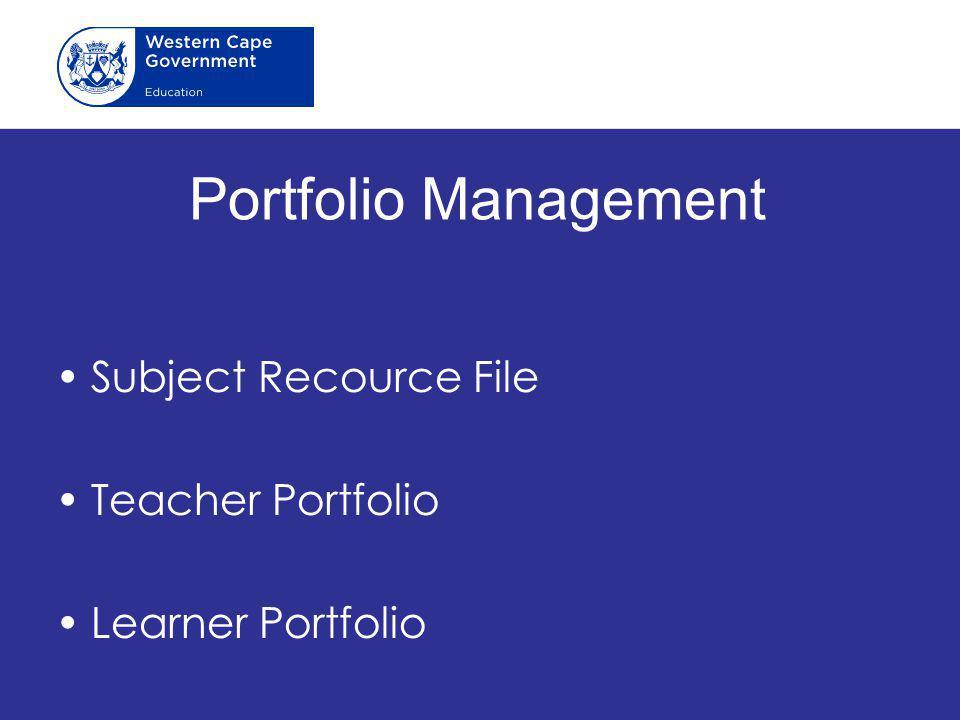 Portfolio Management Subject Recource File Teacher Portfolio Learner Portfolio