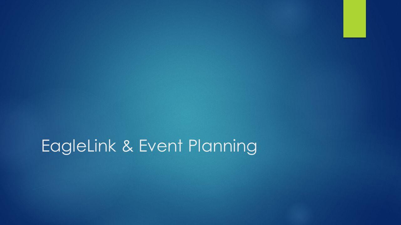 EagleLink & Event Planning