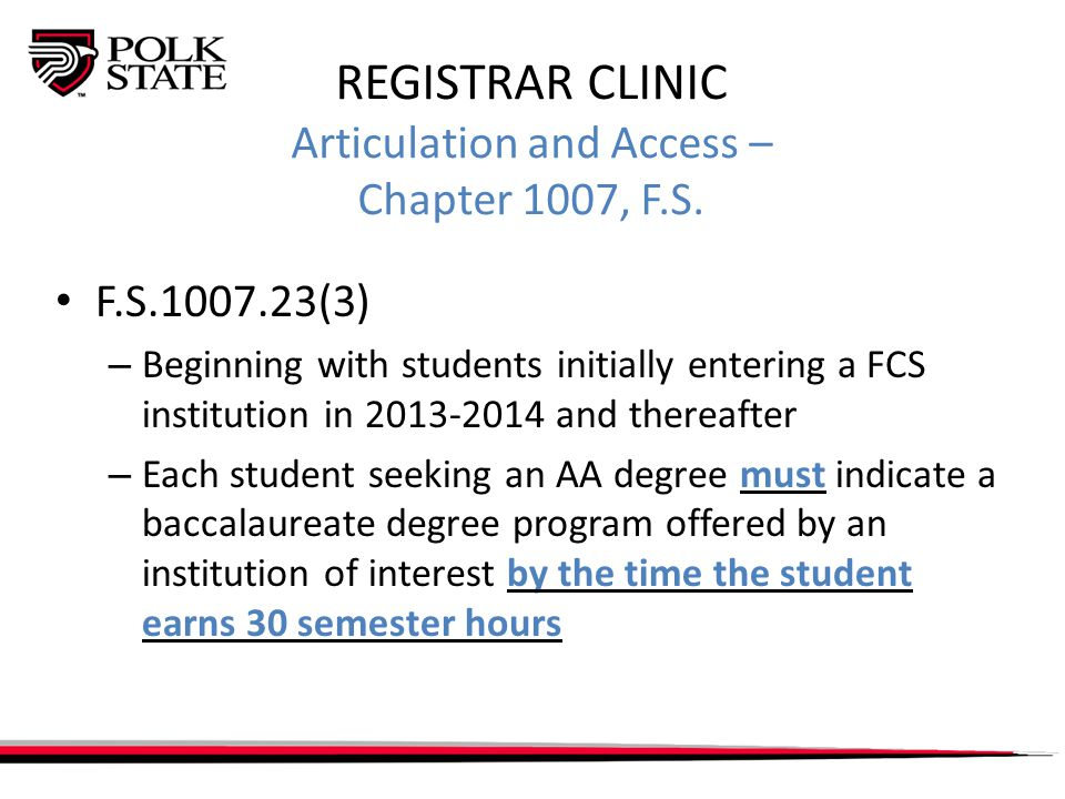REGISTRAR CLINIC Educational Scholarships, Fees, and Financial Assistance – Chapter 1009, F.S.