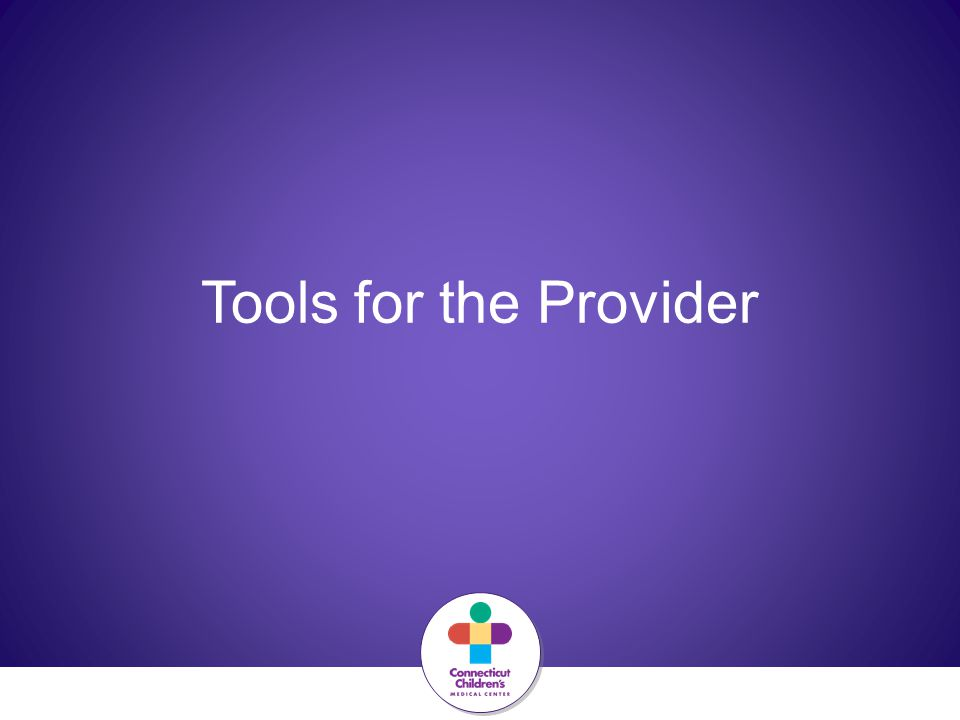 Tools for the Provider