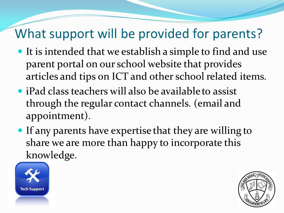 What support will be provided for parents.