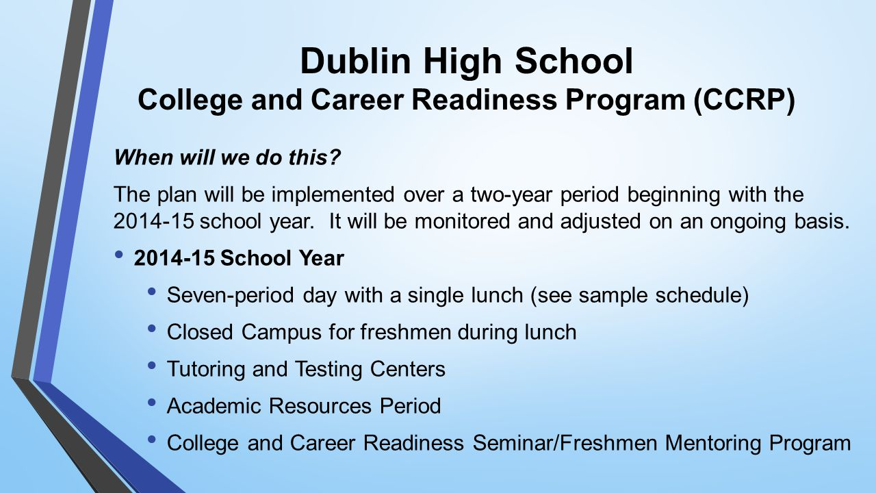 Dublin High School College and Career Readiness Program (CCRP) When will we do this.