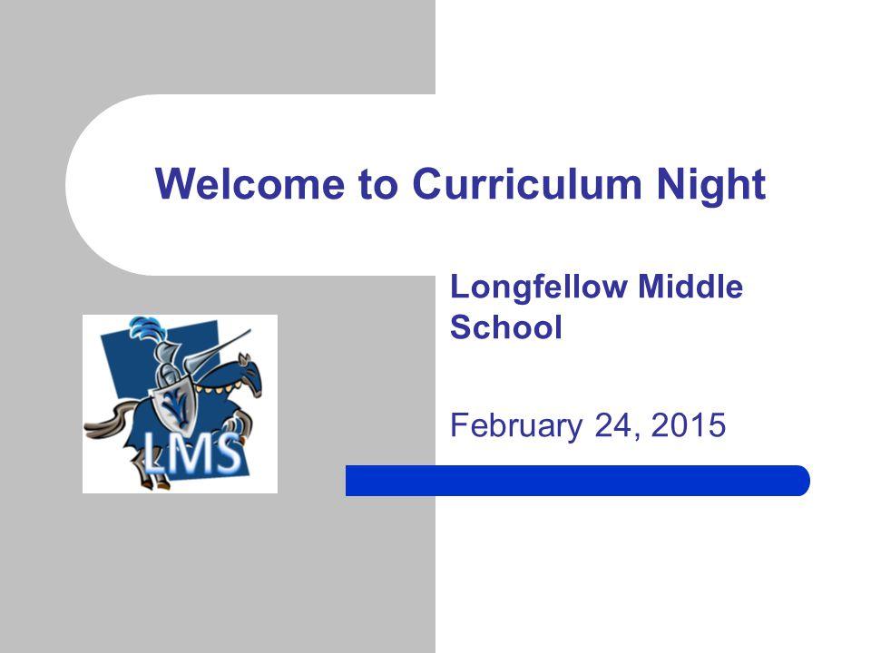 LMS Curriculum Night Welcome and Introductions – Carole Kihm, Principal – Nancy Magistro Kazakos, Assistant Principal PTA Welcome – Diane Begala, PTA President