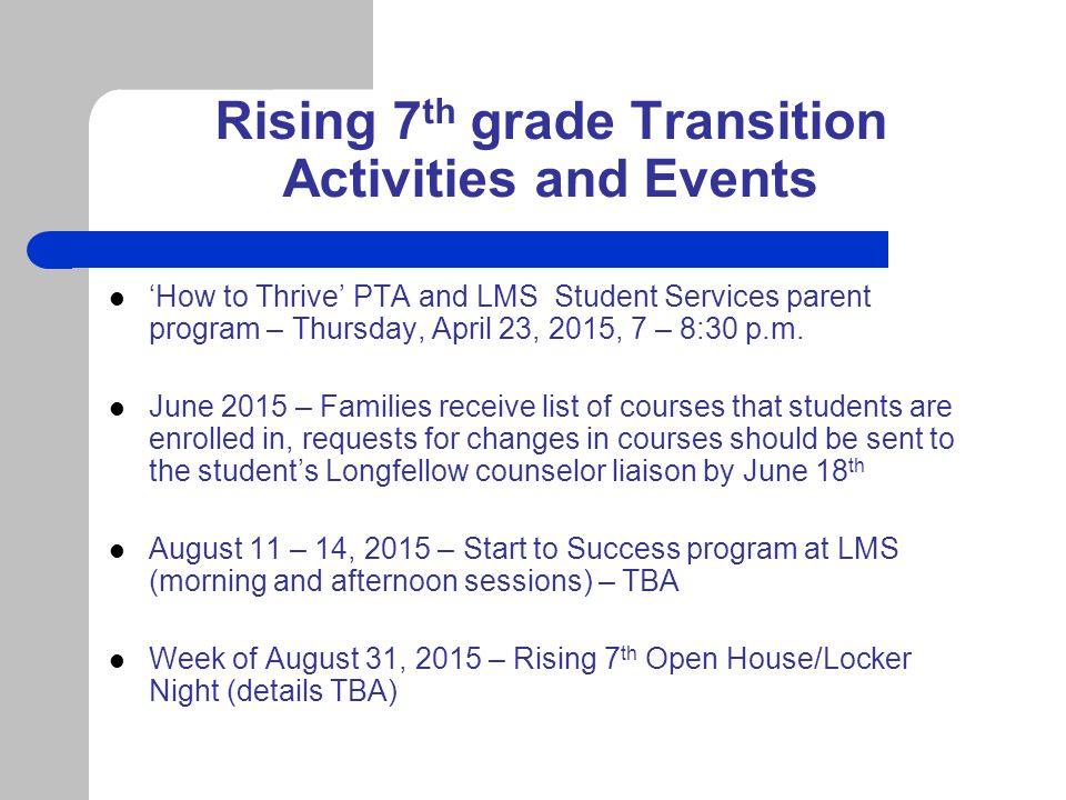 Rising 7 th Grade Information All middle school students will take the following required courses: Honors English, Honors History, Honors Science, Math and PE Elective(s) complete students' schedules Three possible combinations of electives: 2 full year electives 1 full year, 2 half-year electives 4 half-year electives