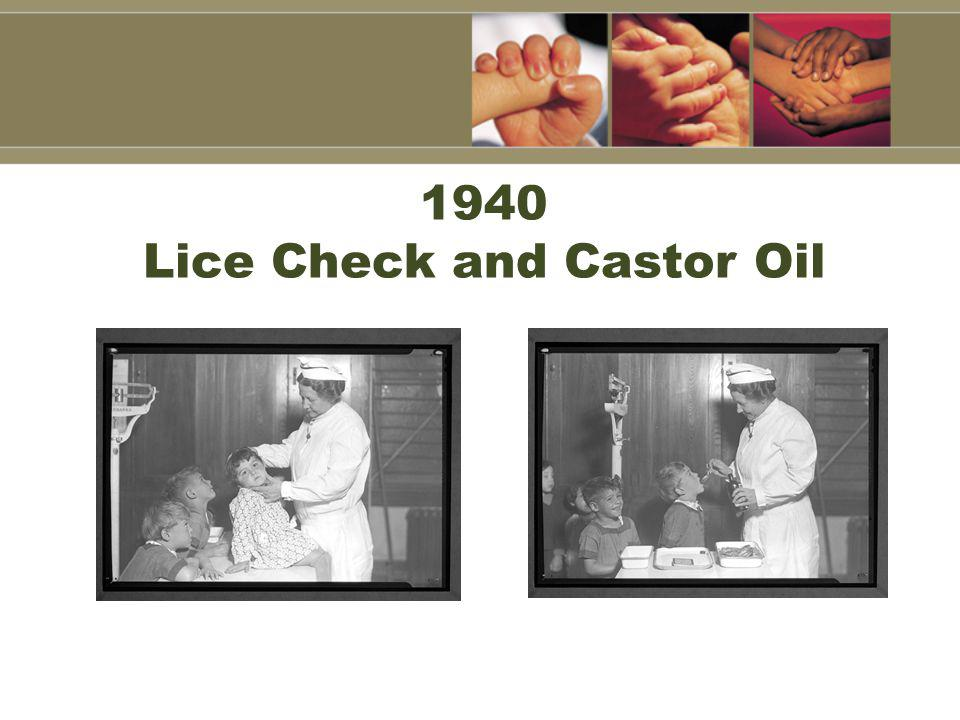 1940 Lice Check and Castor Oil