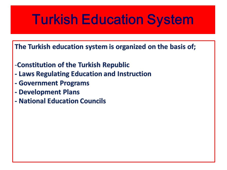 Education In Turkey It is centralized under the Ministry of National Education Ministry of National Education is responsible for: drawing up curricula, coordinating the work of official, private and voluntary organizations, designing and building schools, developing educational materials …