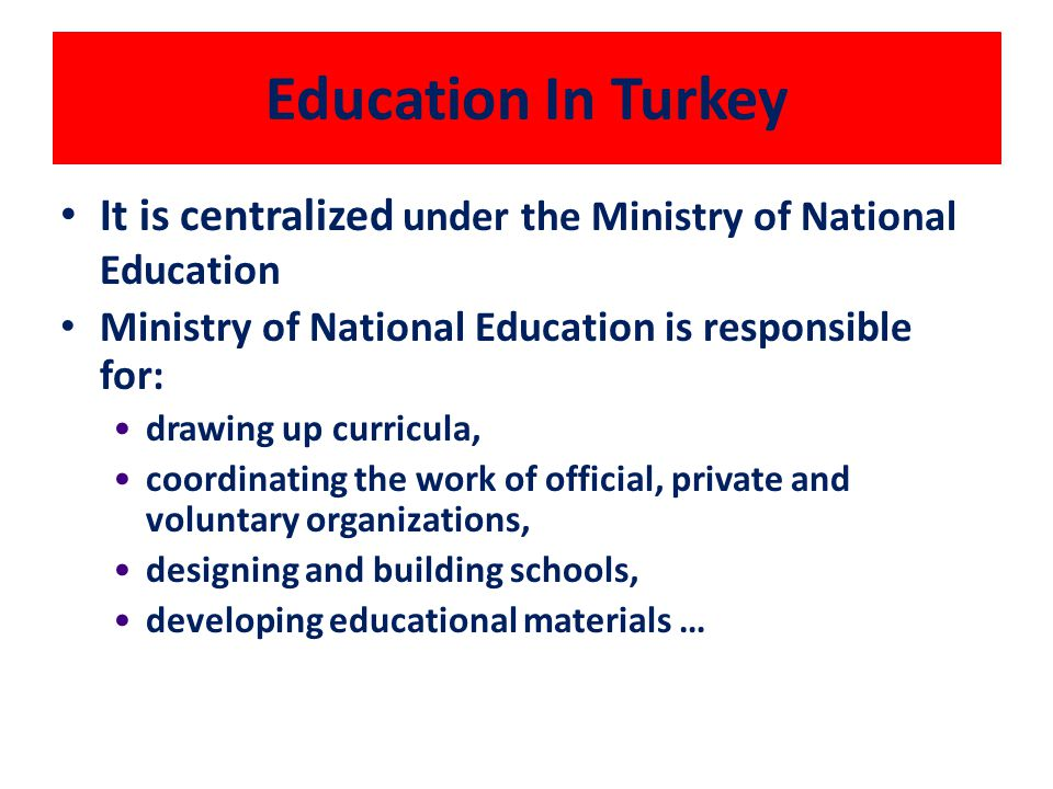 FINANCING OF THE EDUCATION Public education is supported from the central government, Primary education is also supported locally, mainly for the construction and maintenance of schools.