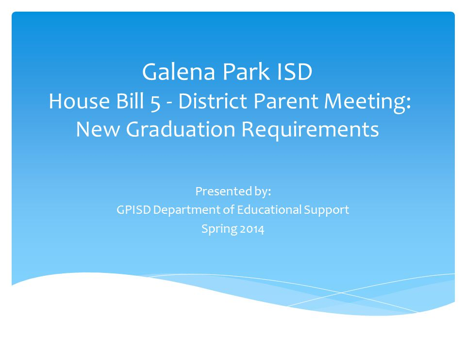 OUR GOALS: Prepare you and your 8th grade student for high school by:  Providing information on the new graduation requirements developed under House Bill 5  Sharing information on graduation requirements so family discussions on Endorsements can begin.