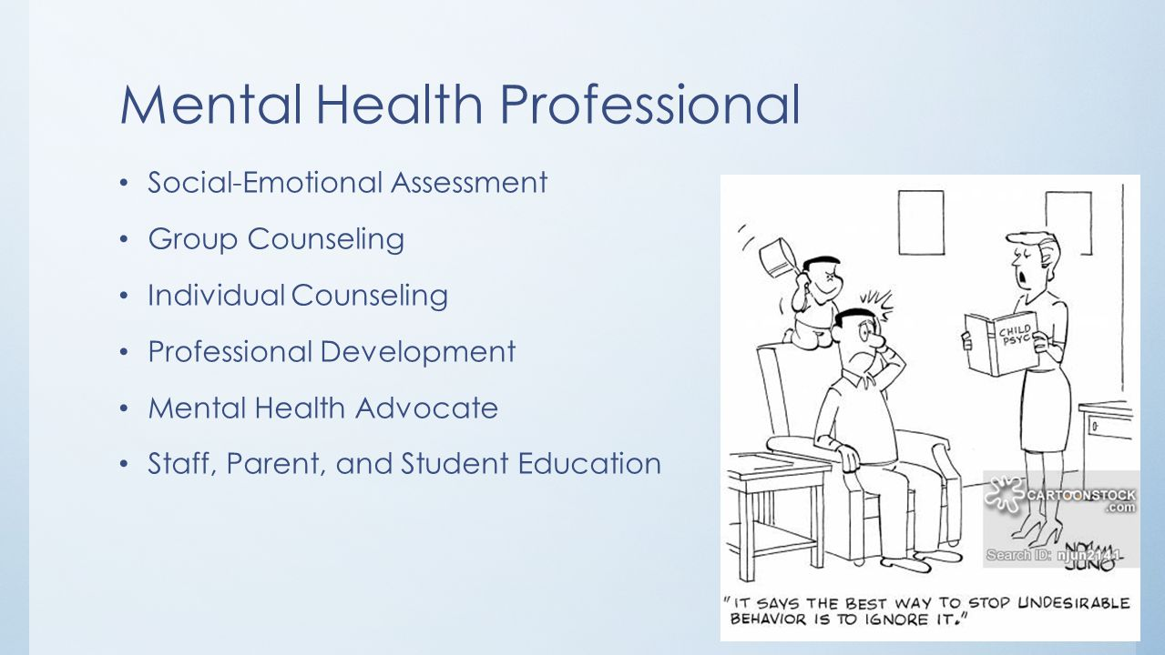 Mental Health Professional Social-Emotional Assessment Group Counseling Individual Counseling Professional Development Mental Health Advocate Staff, P