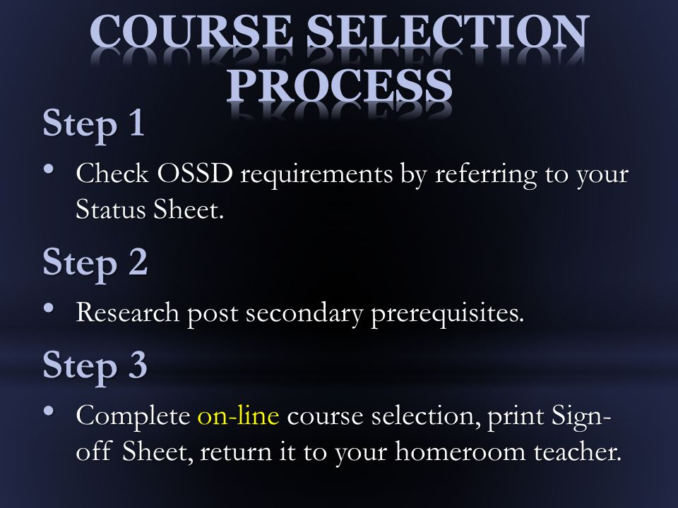 Step 1 Check OSSD requirements by referring to your Status Sheet.