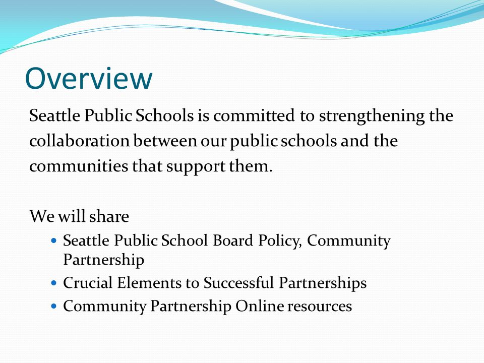 SPS School Board Policy School Board Policy adopted September 2011 We believe that a shared vision between schools, students, and families, along with non-profits, community based organizations, local businesses, and the city promotes profound growth for our students and our communities alike.